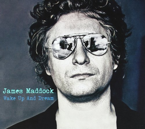 James Maddock Wake Up & Dream