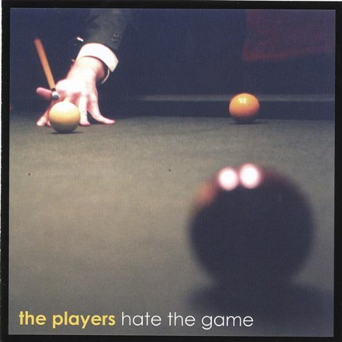 Players Band Hate The Game