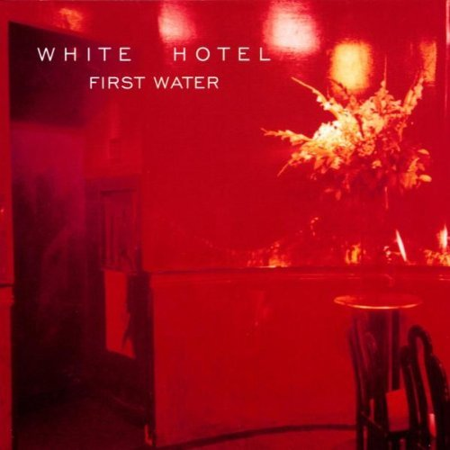 White Hotel First Water