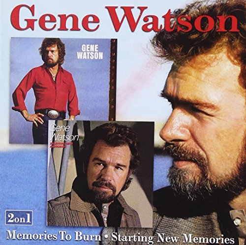 Gene Watson Memories To Burn Starting New