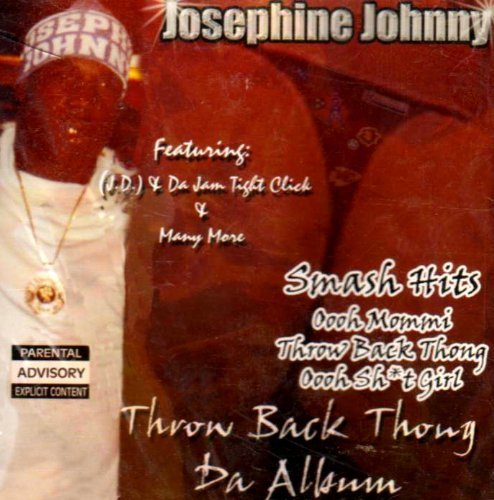 Josephine Johnny Throw Back Thong Explicit Version