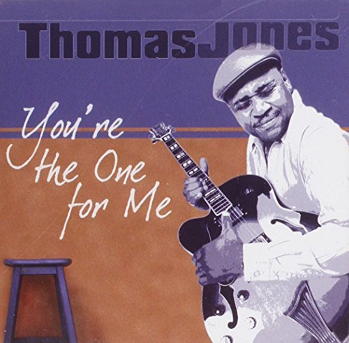 Thomas Jones You're The One For Me