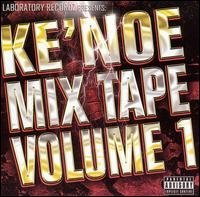 Ke Noe Vol. 1 Mix Tape Explicit Version