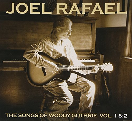 Rafael Joel Band Vol. 1 2 Songs Of Woody Guthri