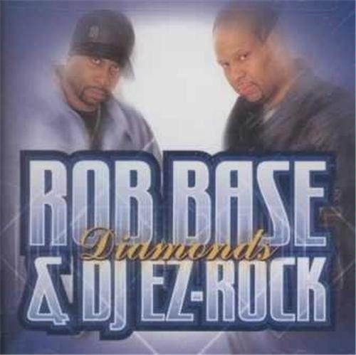 Rob Base & Dj E Z Rock Diamonds