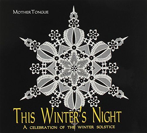 Mother Tongue This Winter's Night
