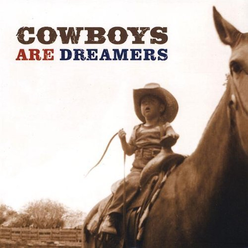 Linfords Cowboys Are Dreamers