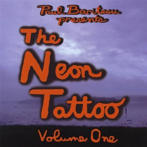 Bariteau Paul Neon Tattoo Volume One