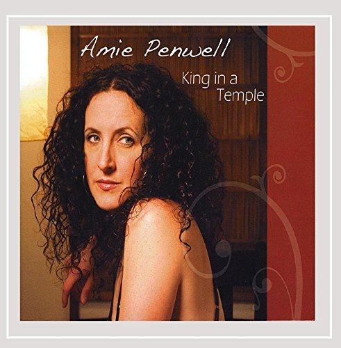 Amie Penwell King In A Temple