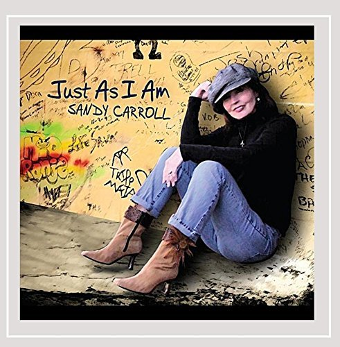 Sandy Carroll Just As I Am