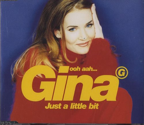Gina G Ooh Ahh... Just A Little Bit