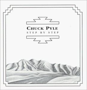 Chuck Pyle Step By Step