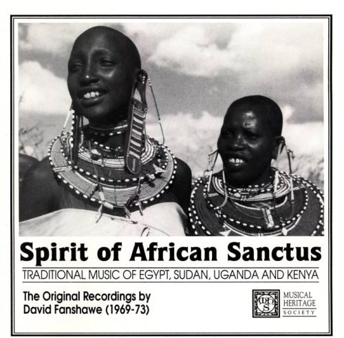 David Fanshawe Spirit Of African Sanctus Traditional Music Of Eg