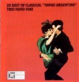 "Hugo Diaz 20 Best Of Classical ""tango Argentino"""