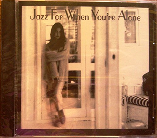 Various Artists Jazz For When You're Alone