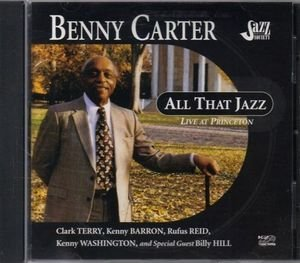 Benny Carter All That Jazz ~ Live At Princeton