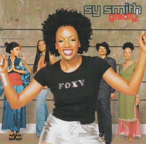 Sy Smith Gladly