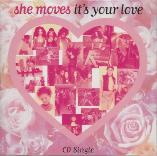 She Moves It's Your Love