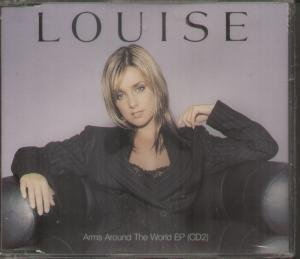 Louise Arms Around The World