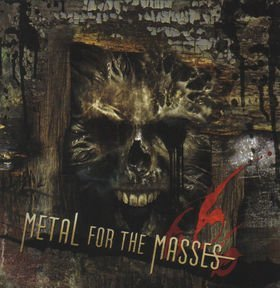 Metal For The Masses Vol. 666 Metal For The Masses Vol. 666