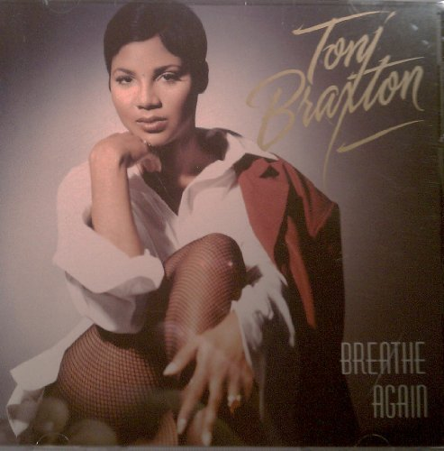 Toni Braxton Breathe Again