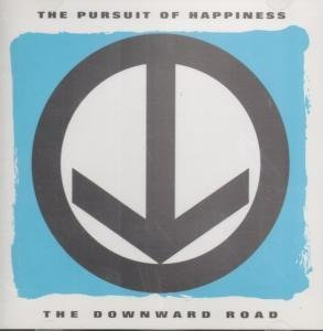 Pursuit Of Happiness Downward Road