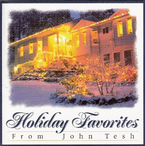 John Tesh Holiday Favorites