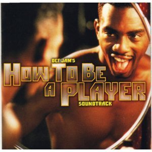 How To Be A Player Soundtrack