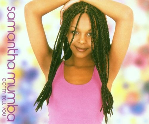 Samantha Mumba Gotta Tell You Pt.1