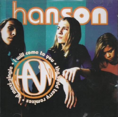 Hanson I Will Come To You