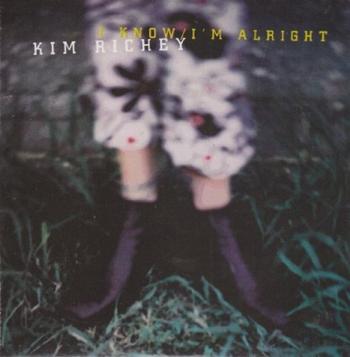 Kim Richey I Know I'm Alright