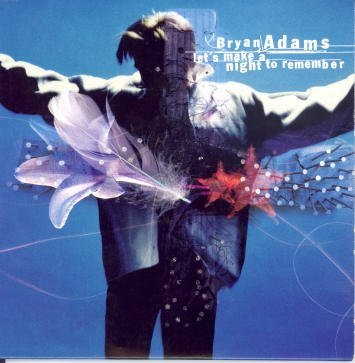 Bryan Adams Let's Make A Night To Remember