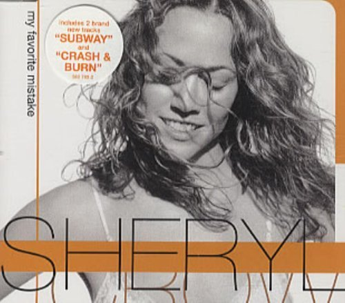Sheryl Crow My Favorite Mistake Import Gbr B W Subway Ride Crash & Burn