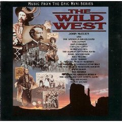 Wild West Music From The Epic Television Mini Series