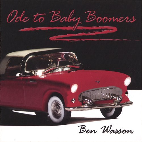 Wasson Ben Ode To Baby Boomers