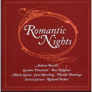 Romantic Nights Romantic Nights Bocelli Schneider Pavarotti Bjoerling Heppner Lanza Caruso