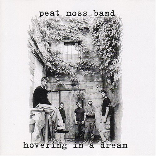 Peat Moss Band Hovering In A Dream