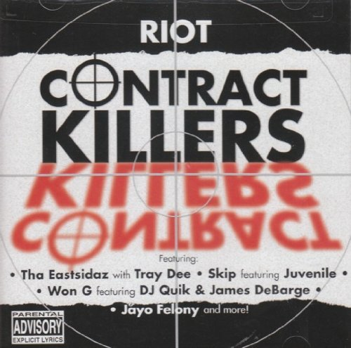 Riot Contract Killers Riot Contract Killers Explicit Version Jayo Felony Dj Quick Skip