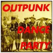 Outpunk Dance Party Outpunk Dance Party