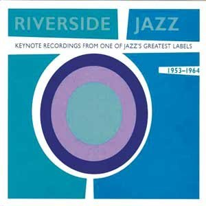 Various Artists Riverside Jazz Keynote Recordings From One Of Jaz