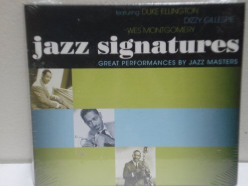 Jazz Signatures Great Performances By Jazz Masters