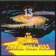 Thrill Kill Kult 13 Above The Night