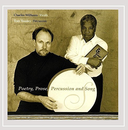 Williams Easley Poetry Prose Percussion & Song