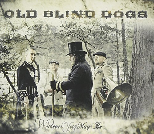 Old Blind Dogs Wherever You May Be