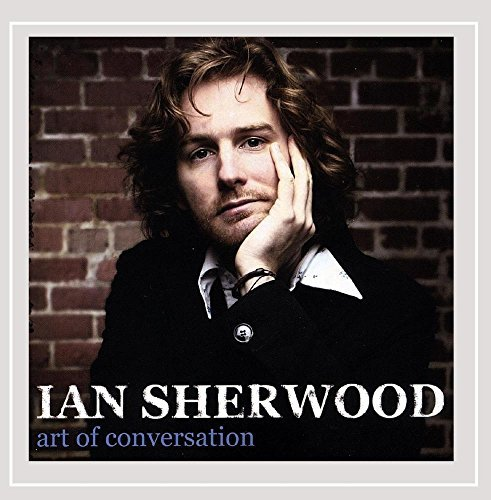 Ian Sherwood Art Of Conversation