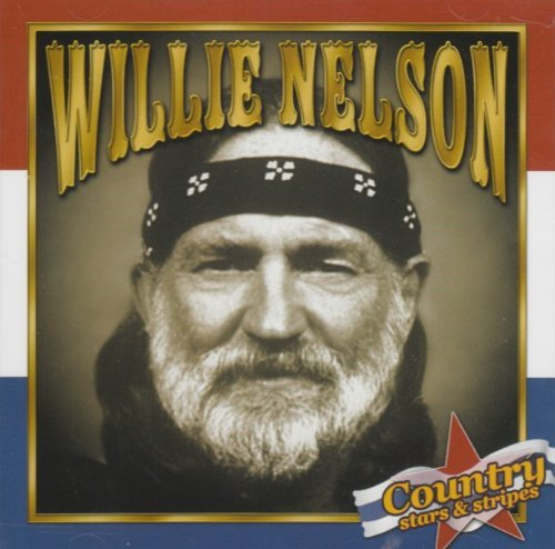 Willie Nelson Country Stars & Stripes Country Stars & Stripes