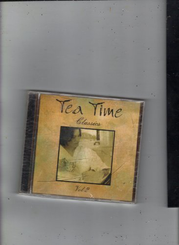 Tea Time Classics Vol. 2 Tea Time Classics Tea Time Classics