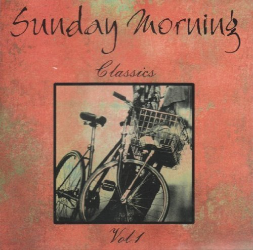 Sunday Morning Classics Vol. 1 Sunday Morning Classics Various