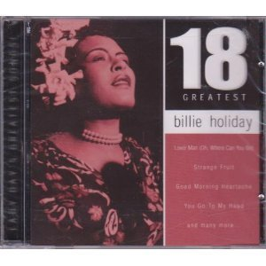 Billie Holiday 18 Greatest