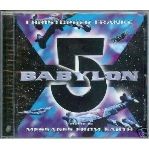Christopher Franke Babylon 5 Vol. 2 Messages From